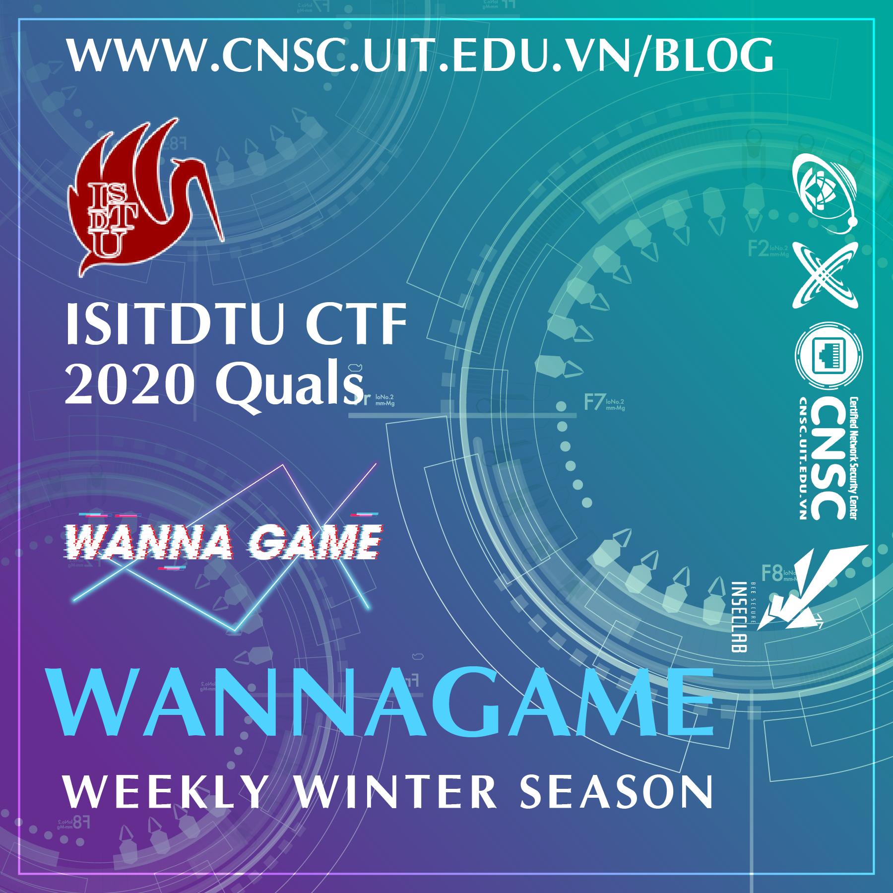 [WANNAGAME-WEEKLY] MỜI THAM GIA ĐĂNG KÝ CUỘC THI CTF MÙA WINTER Kỳ 1