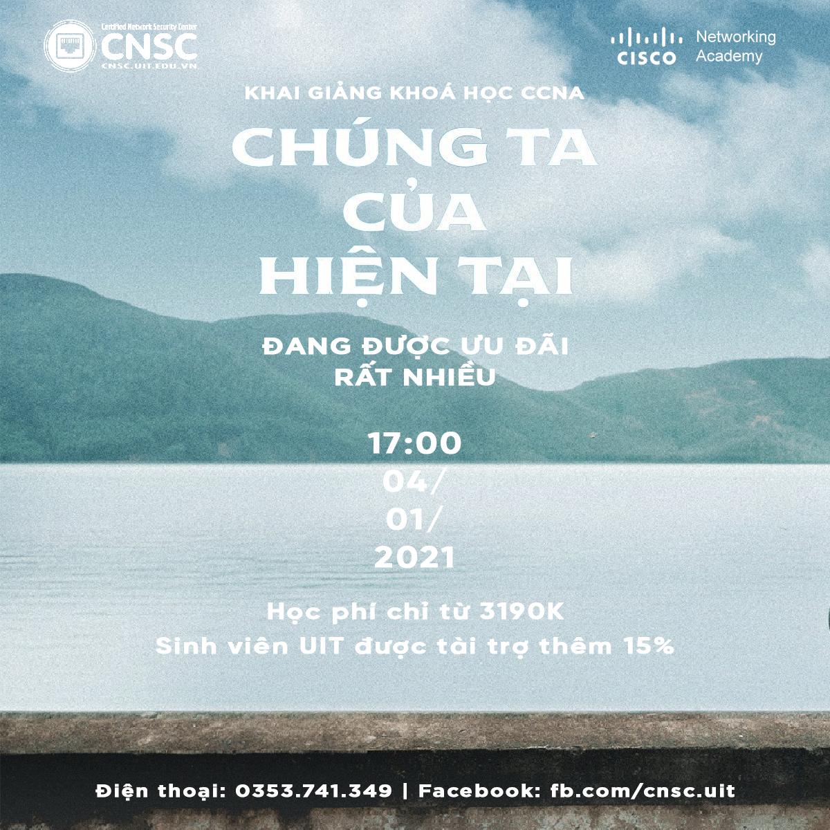 KHAI GIẢNG CÁC LỚP CCNA – HỌC VIỆN MẠNG CISCO CNSC VÀO 04/01/2021